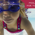 Swimming Pool Safety for Toddlers