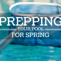 Prepping Your Pool for Spring